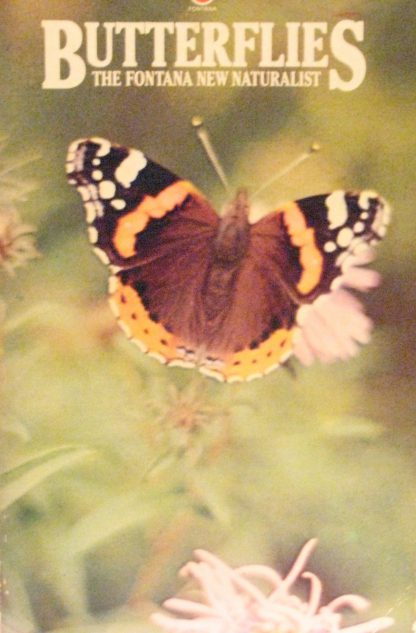Butterflies (Fontana New Naturalist Series) Paperback - 15th May 1975 by E.B. Ford